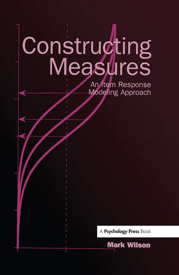 Constructing Measures An Item Response Modeling Approach book cover