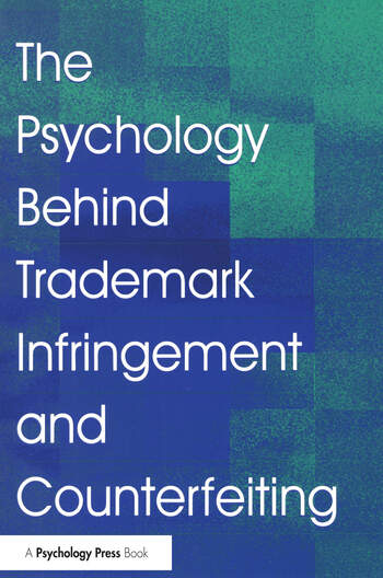 The Psychology Behind Trademark Infringement and Counterfeiting book cover