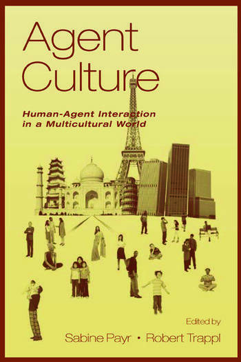 Agent Culture Human-agent interaction in A Multicultural World book cover