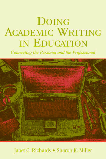 Doing Academic Writing in Education Connecting the Personal and the Professional book cover