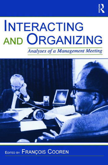 Interacting and Organizing Analyses of a Management Meeting book cover
