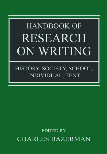 Handbook of Research on Writing History, Society, School, Individual, Text book cover
