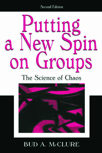 Putting A New Spin on Groups The Science of Chaos book cover