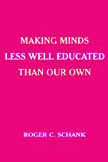 Making Minds Less Well Educated Than Our Own book cover