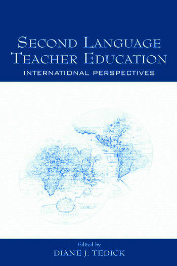 Second Language Teacher Education International Perspectives book cover