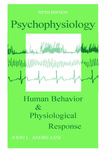 Psychophysiology Human Behavior and Physiological Response book cover