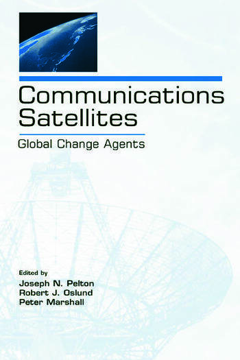 Communications Satellites Global Change Agents book cover