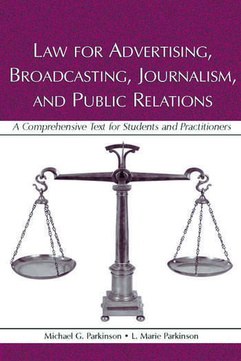 Law for Advertising, Broadcasting, Journalism, and Public Relations A Comprehensive Text for Students and Practitioners book cover