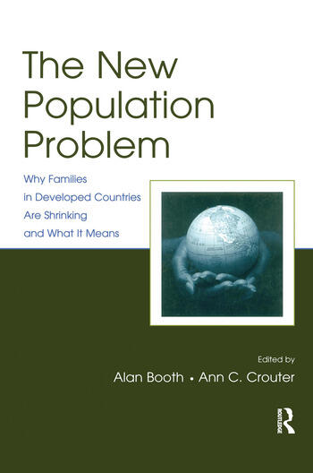 The New Population Problem Why Families in Developed Countries Are Shrinking and What It Means book cover