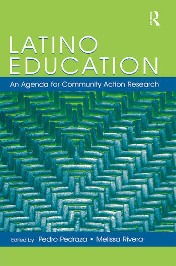 Latino Education An Agenda for Community Action Research book cover