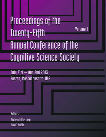 Proceedings of the 25th Annual Cognitive Science Society Part 1 and 2 book cover