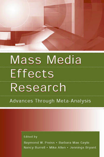 Mass Media Effects Research Advances Through Meta-Analysis book cover