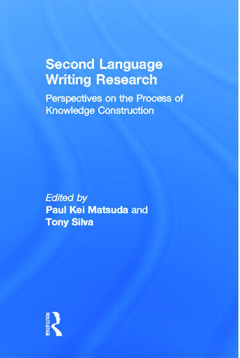 Second Language Writing Research Perspectives on the Process of Knowledge Construction book cover