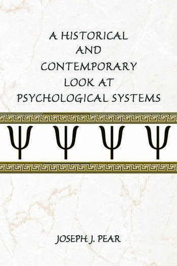 A Historical and Contemporary Look at Psychological Systems book cover