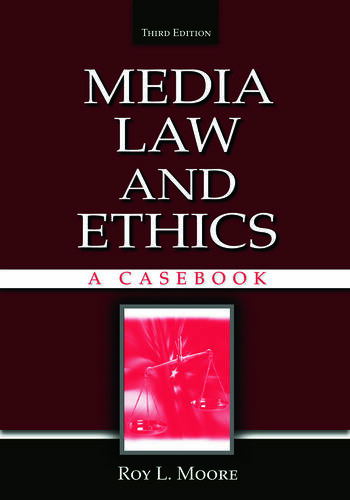 Media Law and Ethics A Casebook book cover