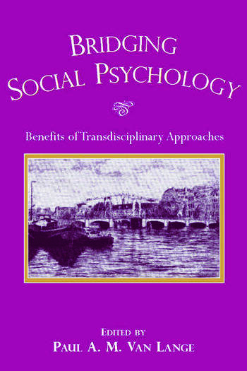 Bridging Social Psychology Benefits of Transdisciplinary Approaches book cover