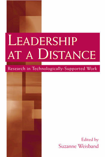 Leadership at a Distance Research in Technologically-Supported Work book cover