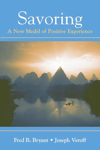 Savoring A New Model of Positive Experience book cover