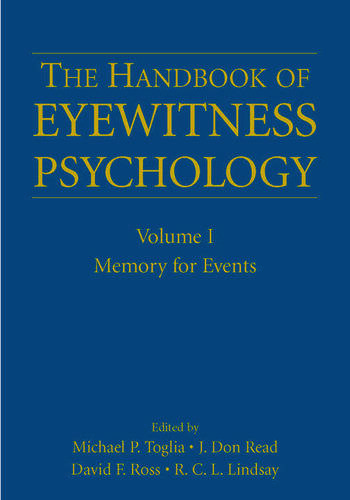 The Handbook of Eyewitness Psychology: Volume I Memory for Events book cover