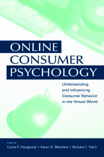 Online Consumer Psychology Understanding and Influencing Consumer Behavior in the Virtual World book cover