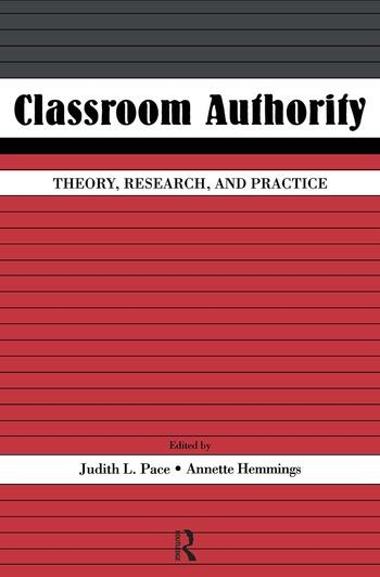 Classroom Authority Theory, Research, and Practice book cover