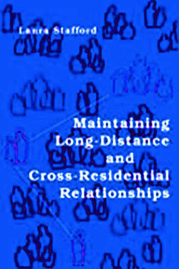 Maintaining Long-Distance and Cross-Residential Relationships book cover