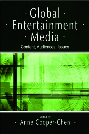 Global Entertainment Media Content, Audiences, Issues book cover
