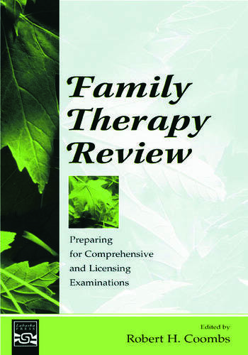 Family Therapy Review Preparing for Comprehensive and Licensing Examinations book cover