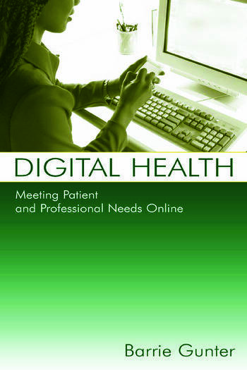 Digital Health Meeting Patient and Professional Needs Online book cover