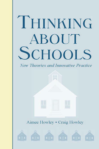 Thinking About Schools New Theories and Innovative Practice book cover