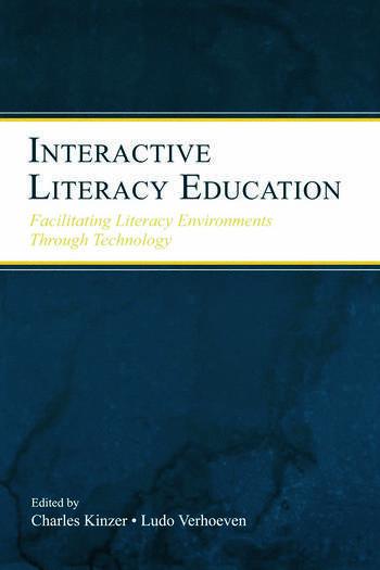 Interactive Literacy Education Facilitating Literacy Environments Through Technology book cover