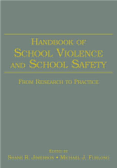 Handbook of School Violence and School Safety From Research to Practice book cover