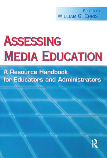 Assessing Media Education A Resource Handbook for Educators and Administrators book cover