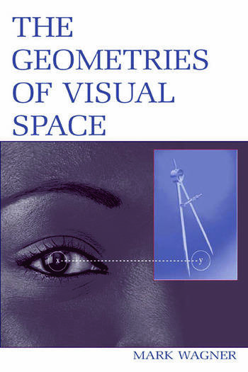 The Geometries of Visual Space book cover