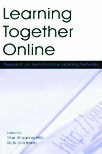 Learning Together Online Research on Asynchronous Learning Networks book cover