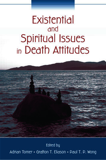 Existential and Spiritual Issues in Death Attitudes book cover