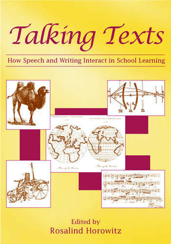 Talking Texts How Speech and Writing Interact in School Learning book cover