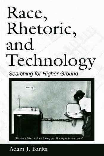 Race, Rhetoric, and Technology Searching for Higher Ground book cover