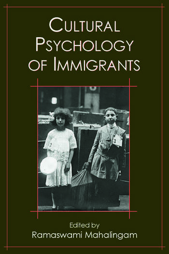 Cultural Psychology of Immigrants book cover