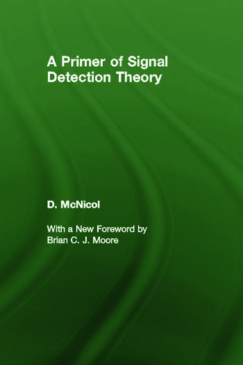 A Primer of Signal Detection Theory book cover