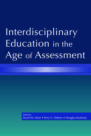 Interdisciplinary Education in the Age of Assessment book cover