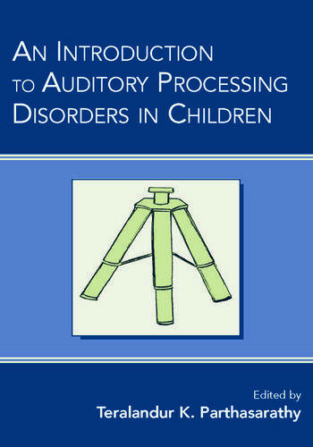 An Introduction to Auditory Processing Disorders in Children book cover