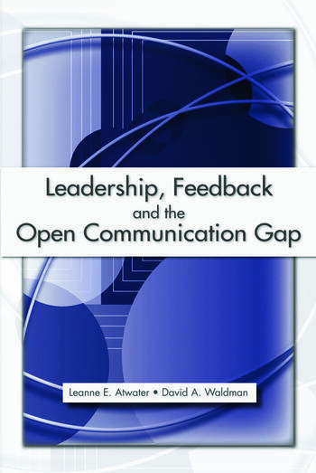 Leadership, Feedback and the Open Communication Gap book cover