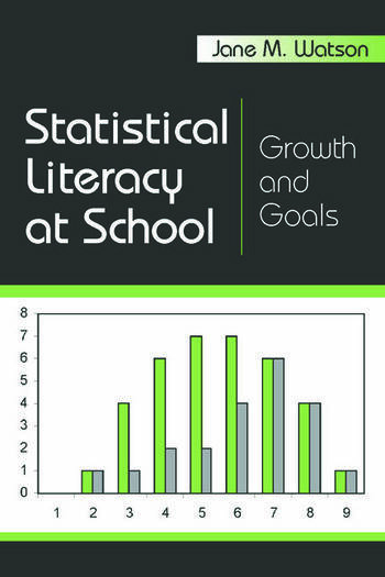 Statistical Literacy at School Growth and Goals book cover