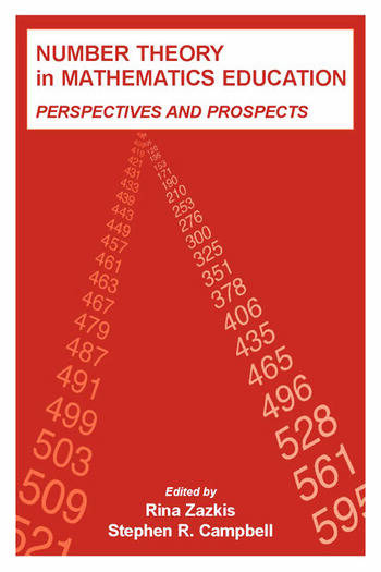 Number Theory in Mathematics Education Perspectives and Prospects book cover