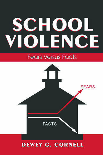 School Violence Fears Versus Facts book cover