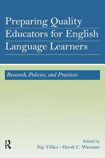 Preparing Quality Educators for English Language Learners Research, Policy, and Practice book cover