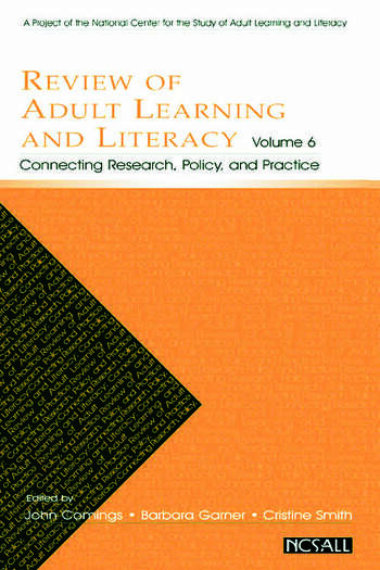Review of Adult Learning and Literacy, Volume 6 Connecting Research, Policy, and Practice: A Project of the National Center for the Study of Adult Learning and Literacy book cover