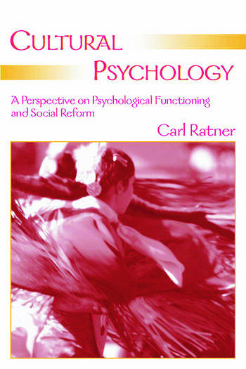 Cultural Psychology A Perspective on Psychological Functioning and Social Reform book cover