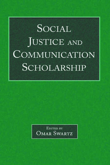 Social Justice and Communication Scholarship book cover
